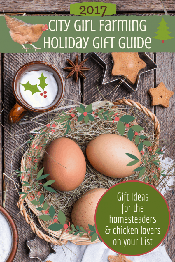 Holiday Gift Guide for Homesteaders (and Chicken Lovers)