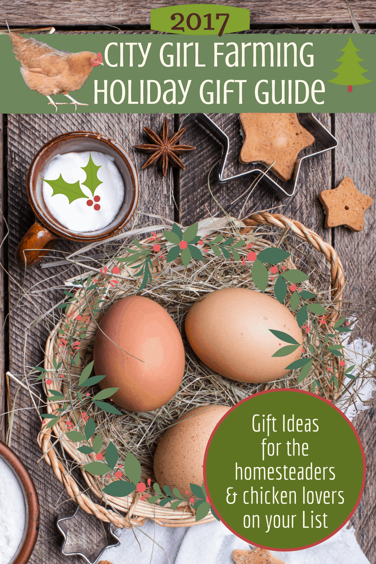 Holiday Gift Guide for the Homesteaders and Chicken Lovers on your List!